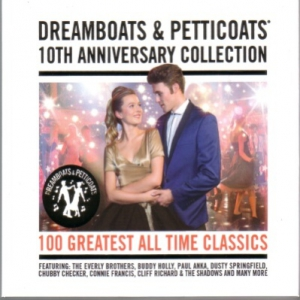 VA - Dreamboats and Petticoats: 10th Anniversary Collection