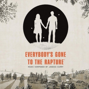 Jessica Curry, James Morgan, Metro Voices Choir & London Voices Choir - Everybody's Gone to the Rapture