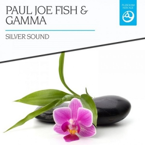 Paul Joe Fish & Gamma - Silver Sound