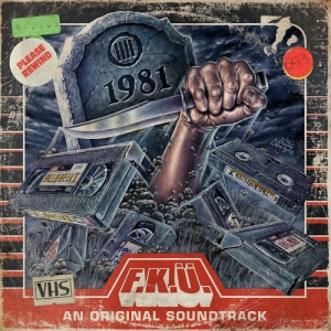 F.K.U. - 1981 (an original soundtrack)