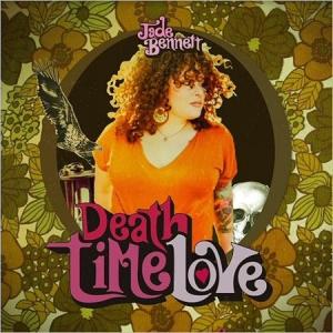 Jade Bennett - Death Time Love