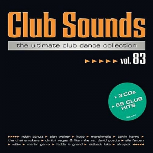 VA - Club Sounds The Ultimate Club Dance Collection Vol.83