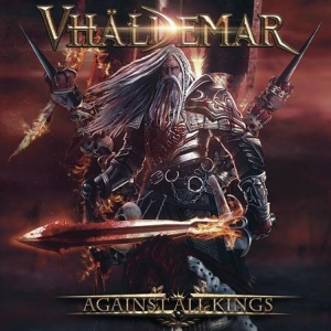 Vhaldemar (Vhäldemar) - Against All Kings