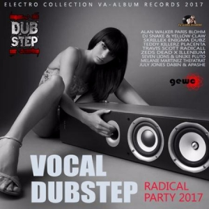 VA - Vocal Dubstep: Radical Party