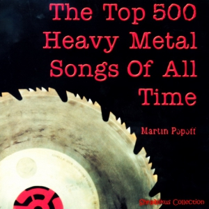 Сборник - The Top 500 Heavy Metal Songs of All Time