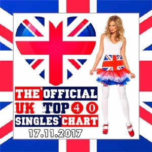 Сборник - The Official UK Top 40 Singles Chart 17.11.2017