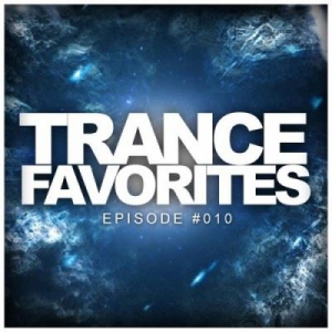 VA - Trance Favorites EPisode #010