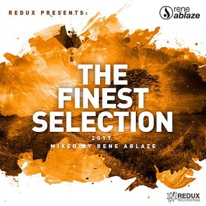 VA - Redux Presents: The Finest Selection (Mixed by Rene Ablaze)