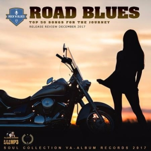 Сборник - Road Blues: Top 50 Songs