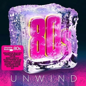 VA - Absolute 80s Unwind (3 CD)