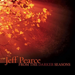 Jeff Pearce - From the Darker Seasons