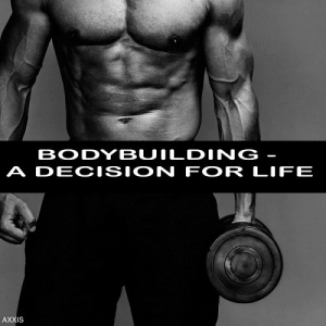 VA - Bodybuilding: A Decision For Life