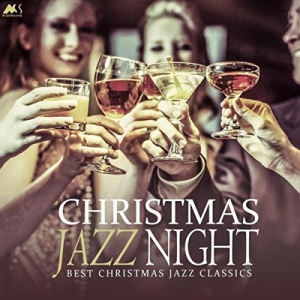 VA - Christmas Jazz Night (Best Christmas Jazz Classics)