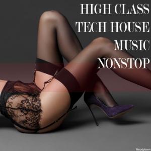 VA - High Class Tech House Music Nonstop