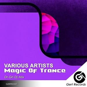 VA - Magic Of Trance (Mixed by Dr.Gri)