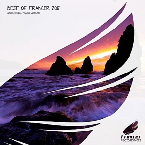 VA - Best Of Trancer 2017 (Mixed by Nick Turner)