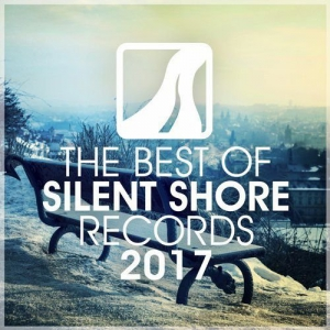 VA - The Best Of Silent Shore Records 2017