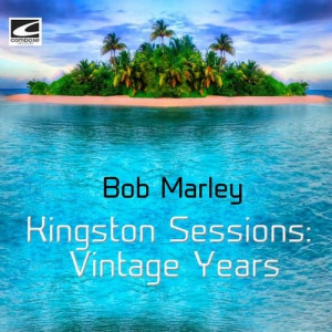 Bob Marley - Kingston Sessions Vintage Years