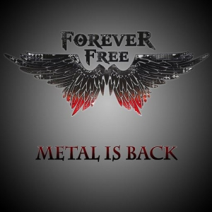 Forever Free - Metal is Back