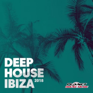 VA - Deep House Ibiza 2018