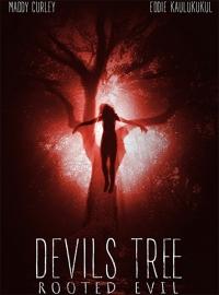 Дьявольское древо: Корень зла