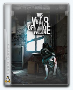 (Linux) This War of Mine