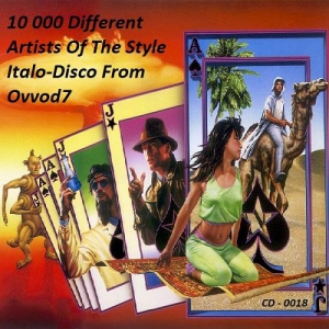 VA - 10 000 Different Artists Of The Style Italo-Disco From Ovvod7 - CD - 0018