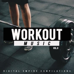 VA - Workout Music, Vol. 8