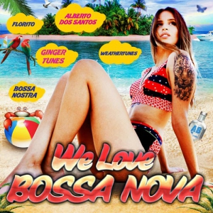 VA - We Love Bossa Nova