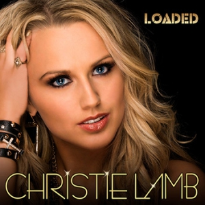 Christie Lamb - Loaded