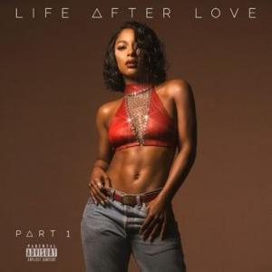 Victoria Monet - Life After Love Pt. 1