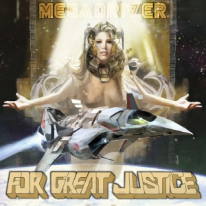 MegaDriver - For Great Justice