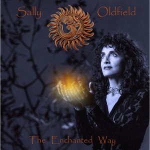Sally Oldfield - The Enchanted Way