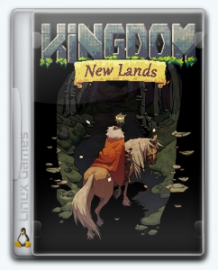 (Linux) Kingdom: New Lands
