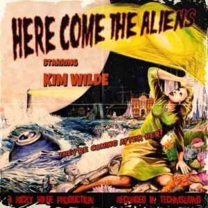 Kim Wilde - Here Comes The Aliens
