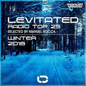 VA - Levitated Radio Top 25: Winter 2018 (Selected by Manuel Rocca)