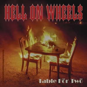 Hell on Wheels - Table for Two