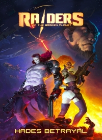 Raiders of the Broken Planet - Hades Betrayal Campaign