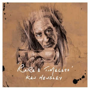 Ken Hensley - Rare and Timeless