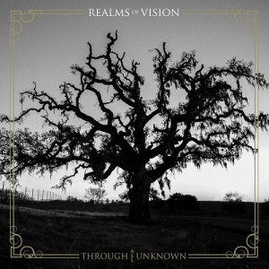 Realms Of Vision - Through All Unknown