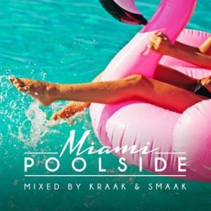 VA - Poolside Miami 2018 (Mixed by Kraak & Smaak)