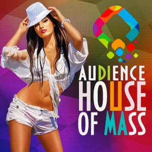 VA - House of Mass Audience