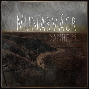 Danheim - Munarvagr