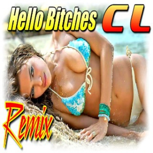 CL - Hello Bitches