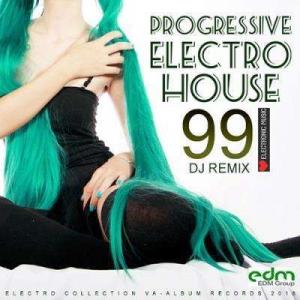 VA - Progressive Electro House: 99 DJ Remix