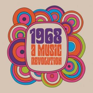 VA - 1968 A Music Revolution