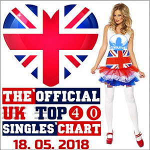 VA - The Official UK Top 40 Singles Chart (18.05.2018)