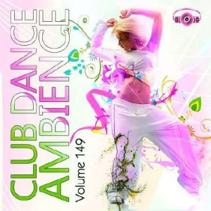 VA - Club Dance Ambience Vol.149