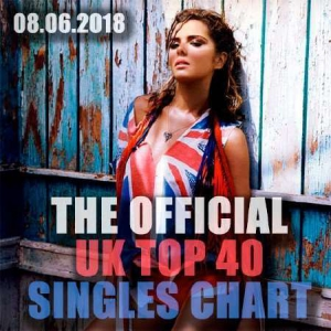 VA - The Official UK Top 40 Singles Chart 08.06.2018