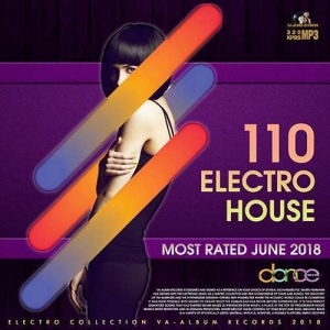 VA - 110 Electro House: Most Rated June